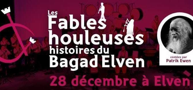Les Fables Houleuses Histoires du Bagad Elven